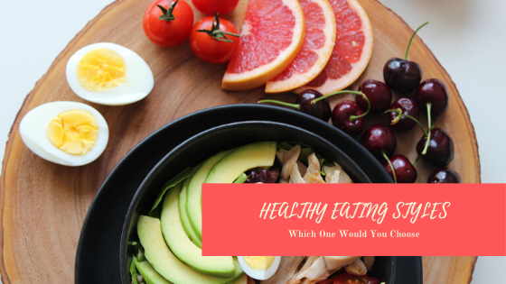 Healthy Eating Styles